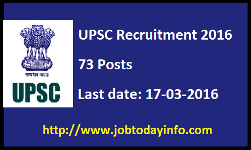 UPSC Recruitment 2016 - Apply online for 73 Assistant Director, Scientists 'B' & other posts