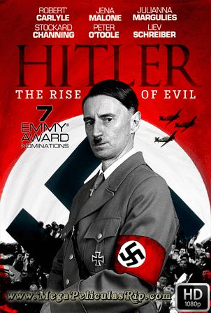 Hitler El Ascenso Del Mal [1080p] [Latino-Castellano-Ingles] [MEGA]