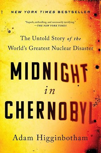 Midnight in Chernobyl by Adam Higginbotham pdf