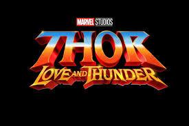 Marvel upcoming movies , Thor Ragnarok love and thunder