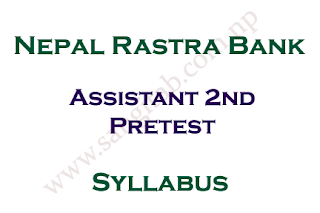 Nepal Rastra Bank Syllabus Assistant 2nd Pretest
