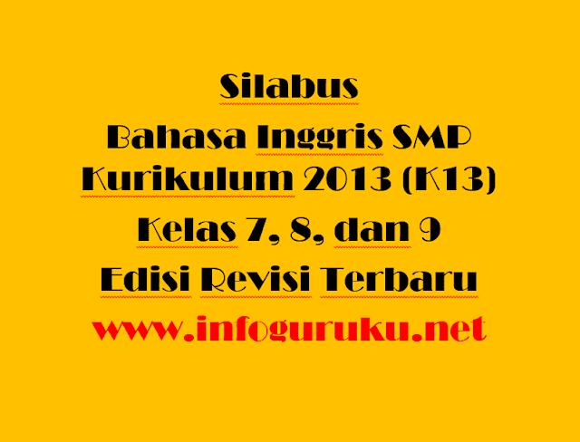 Download Silabus Bahasa Inggris Smp Kurikulum 2013 K13 Kelas 7 8 Dan 9 Edisi Revisi Terbaru Infoguruku