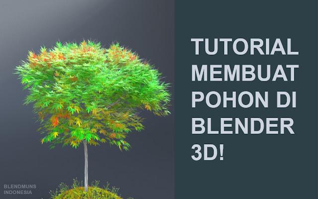 Header Tutorial membuat pohon di Blender 3D