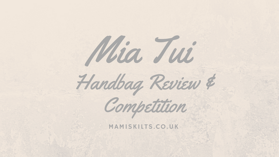 Mia Tui competition - Megan handbag review. mamiskilts.co.uk