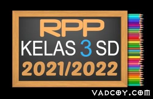 Kumpulan RPP PAI Kelas 3 SD Semester 1 Tahun Ajaran 2021/2022