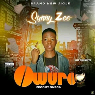 DOWNLOAD MP3 : SUNNY ZEE -- OWURO