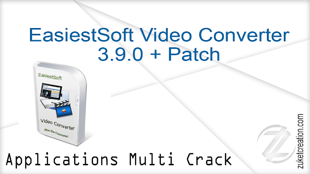 EasiestSoft Video Converter 3.9.0 + Patch