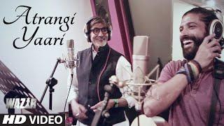 'ATRANGI YAARI' Video Song _ WAZIR _ Amitabh Bachchan, Farhan Akhtar _ T-Series