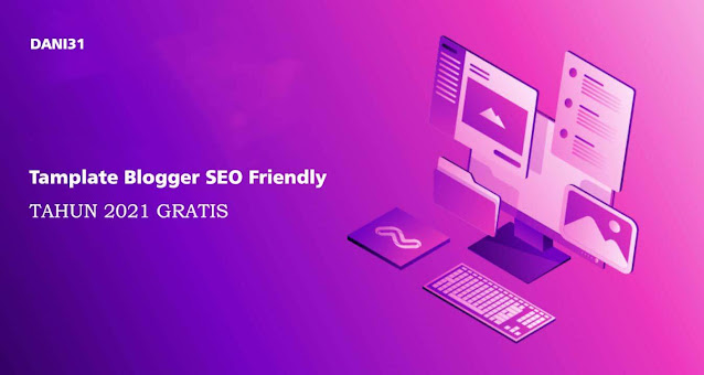 Template Blogger SEO Friendly 2021