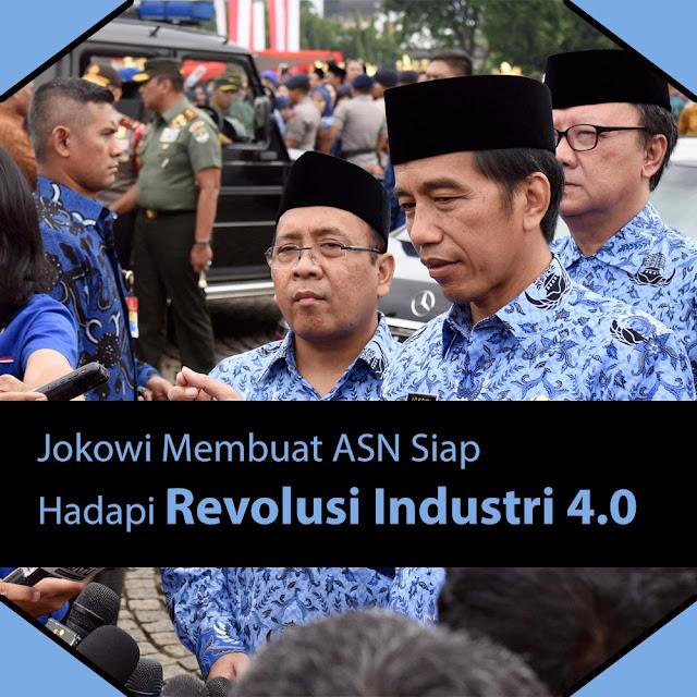 Jokowi Membuat ASN Siap Hadapi Revolusi Industri 4.0