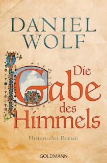 Daniel Wolf - Die Gabe des Himmels