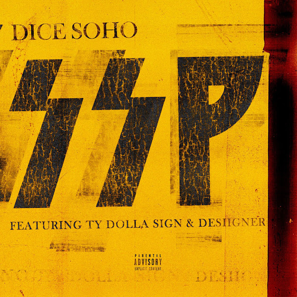 Dice Soho - SSP (feat. Ty Dolla $ign & Desiigner) - Single  Cover