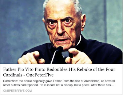 http://www.onepeterfive.com/father-pio-vito-pinto-redoubles-his-rebuke-of-the-four-cardinals/