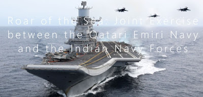 Roar of the Sea: Joint Exercise between the Qatari Emiri Navy and the Indian Navy Forces