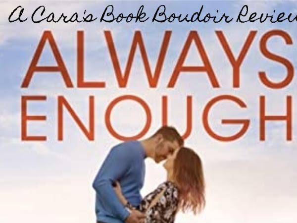 Always Enough by Kelly Elliott Review
