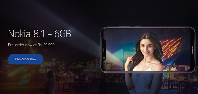 Nokia 8.1 with 6 GB RAM on Pre-Order in India