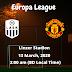 LASK vs Man Utd | Uefa Europa League  | 13 March, 2020 (2:00 am BD Local Time ) | Linzer Stadion