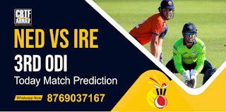NED vs IRE 3rd Match ODI 100% Sure Match Prediction