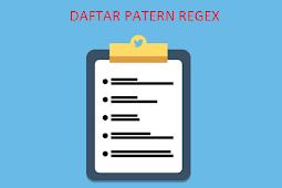 Daftar Pattern Regex Yang Harus Anda Ketahui