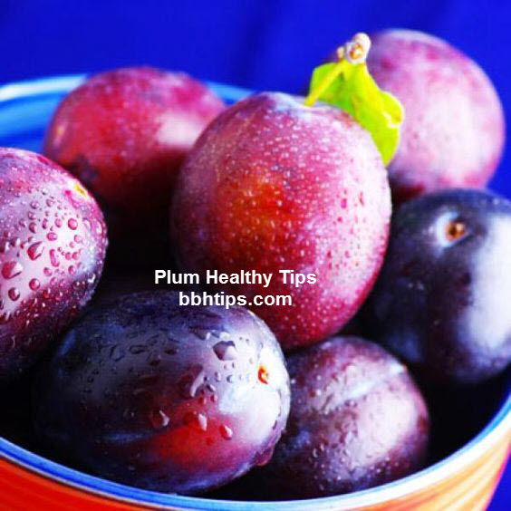 Plum Healthy Tips