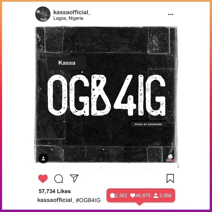 Kassa OGB4IG Freestyle mp3 download Prod By Kennymix