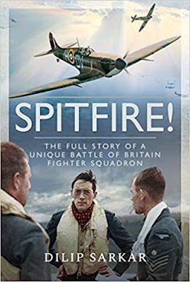 Spitfire!: The Full Story of a Unique Battle of Britain Fighter Squadron