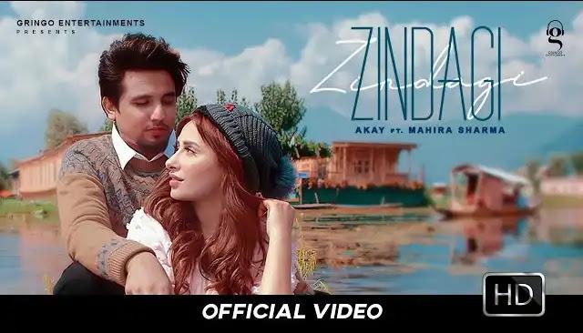 Akay - Zindagi Song Lyrics In Hindi | Mahira Sharma