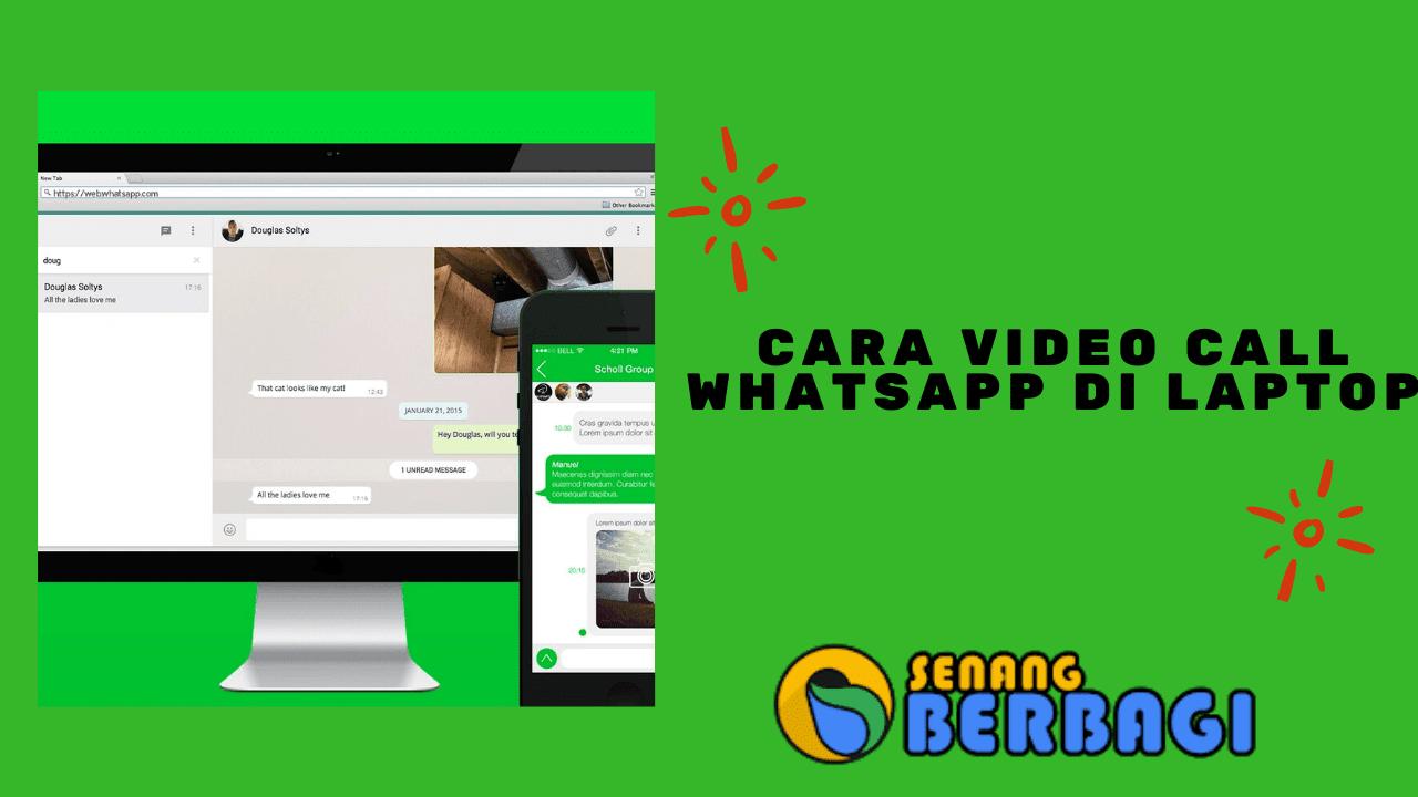 Cara Video Call Whatsapp di Laptop Mudah dan Tanpa Ribet