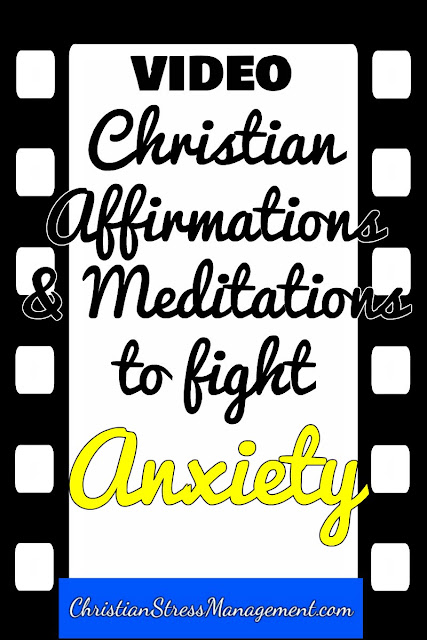 Christian affirmations and meditations to relieve anxiety video