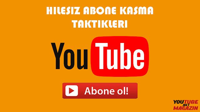 youtube abone kasmak