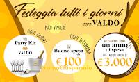 Logo Festeggia tutti i giorni con Valdo: vinci Party Kit e buoni spesa da 100€ e da 3.000€