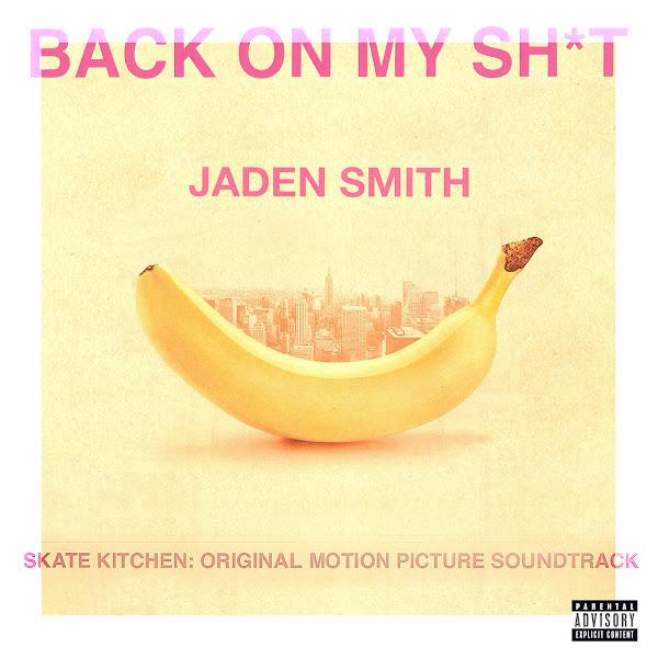 Jaden Smith - BACK ON MY SH*T - Single Cover