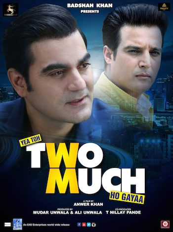Yea Toh Two Much Ho Gaya 2016 Hindi Movie Download