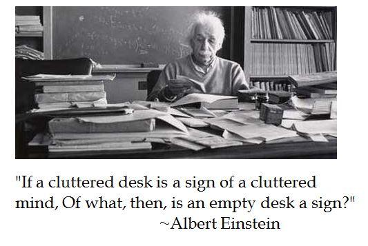 Einstein, cluttered desk