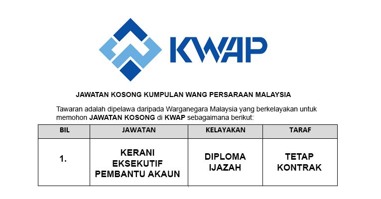 Jawatan Kosong di Kumpulan Wang Persaraan (KWAP)