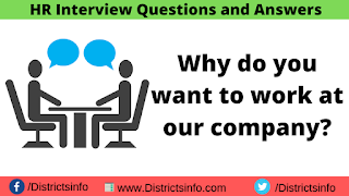 Why do you want to work at our company?