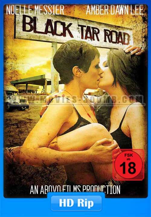 Black Tar Road 2016 480p WEBRip 250MB x264 Poster