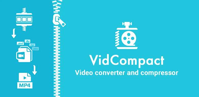 تحميل برنامج Video Compress للاندرويد VidCompact Pro APK تحميل برنامج فيديو أداة ضغط تحميل برنامج لضغط الفيديو تحميل Video Compress افضل برنامج ضغط الفيديو للكمبيوتر برنامج ضغط الفيديو بجودة عالية للاندرويد تنزيل برنامج Video Compressor