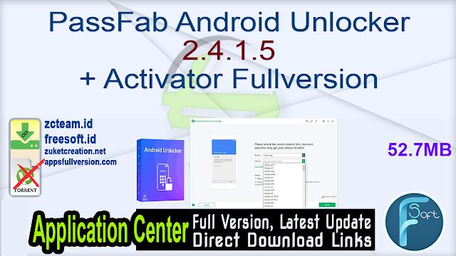 PassFab Android Unlocker 2.4.1.5 + Activator Fullversion