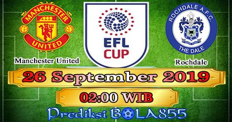 Prediksi Bola855 Manchester United vs Rochdale 26 September 2019