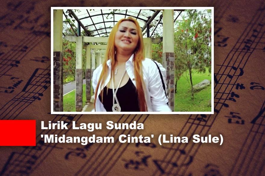 Lirik Lagu Sunda 'Midangdam Cinta' (Lina Sule)