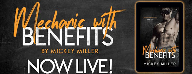 [New Release] MECHANIC WITH BENEFITS by Mickey Miller @MickeyMiller29 #UBReview
