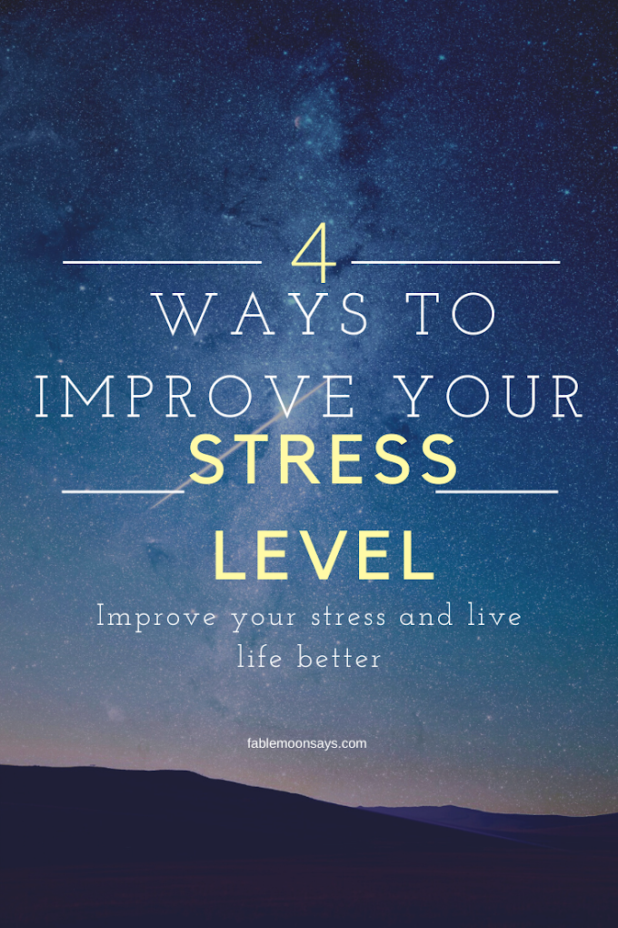 4 Successful New Ways to Improve your Stress Levels