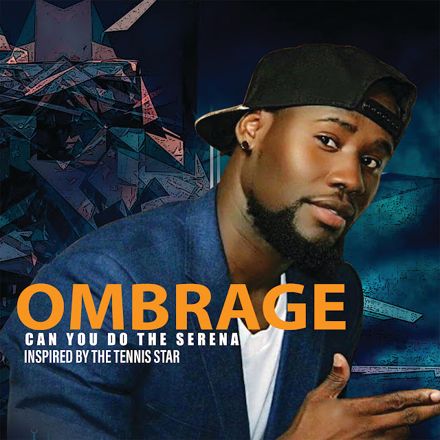 "Ombrage releases fun new single ""Can You Do The Serena"""