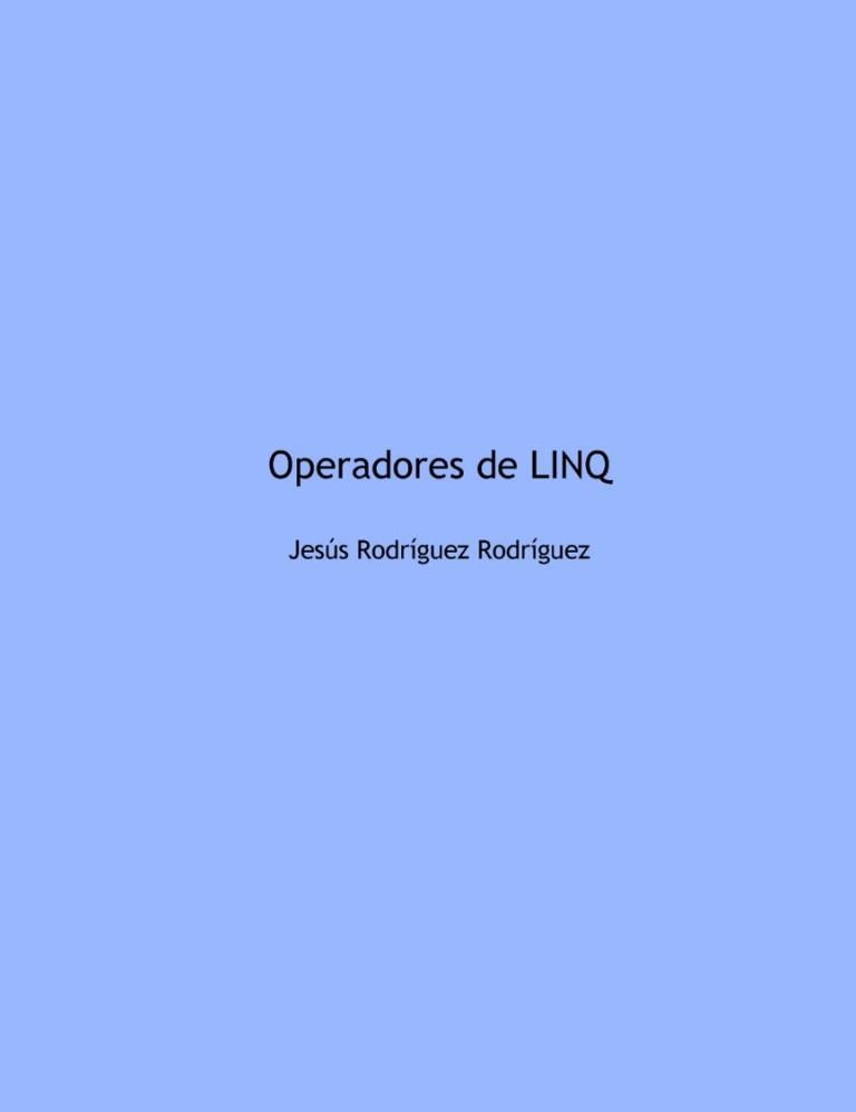 Operadores de LINQ – Jesús Rodríguez Rodríguez