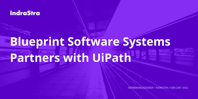 Blueprint Software Systems Partners with UiPath