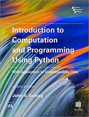 Introduction to Computation and Programming Using Python with Application to Understanding Data: 2nd Edition pdf free download