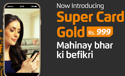 Ufone Super Card Gold Monthly Rs.999