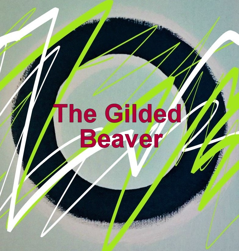 The Gilded Beaver, 2nd Edition, by Margaret Lindsay Holton