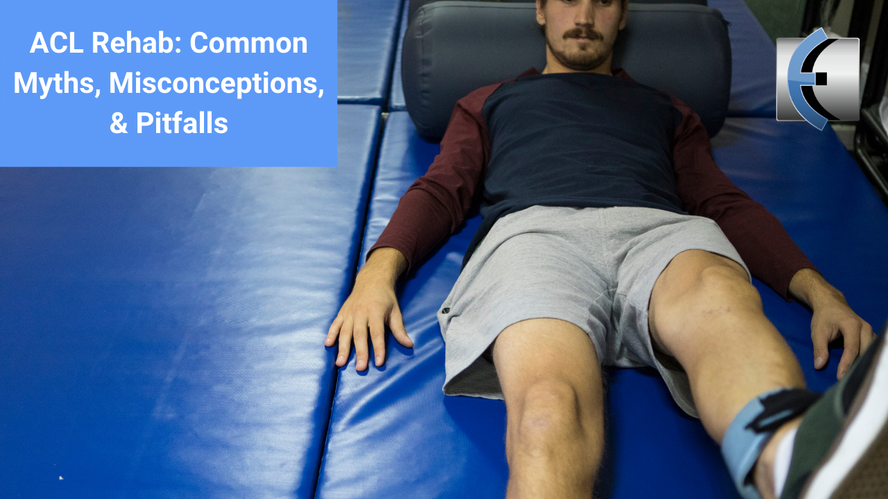 ACL Rehab: Common Myths, Misconceptions, & Pitfalls - modernmanualtherapy.com